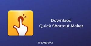 Quick Shortcut Maker 2